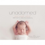 """Unadorned"" Newborn Guide and Video Tutorial from Bump Meet Baby {Save 69%}"